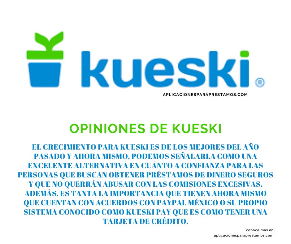 opiniones de Kueski
