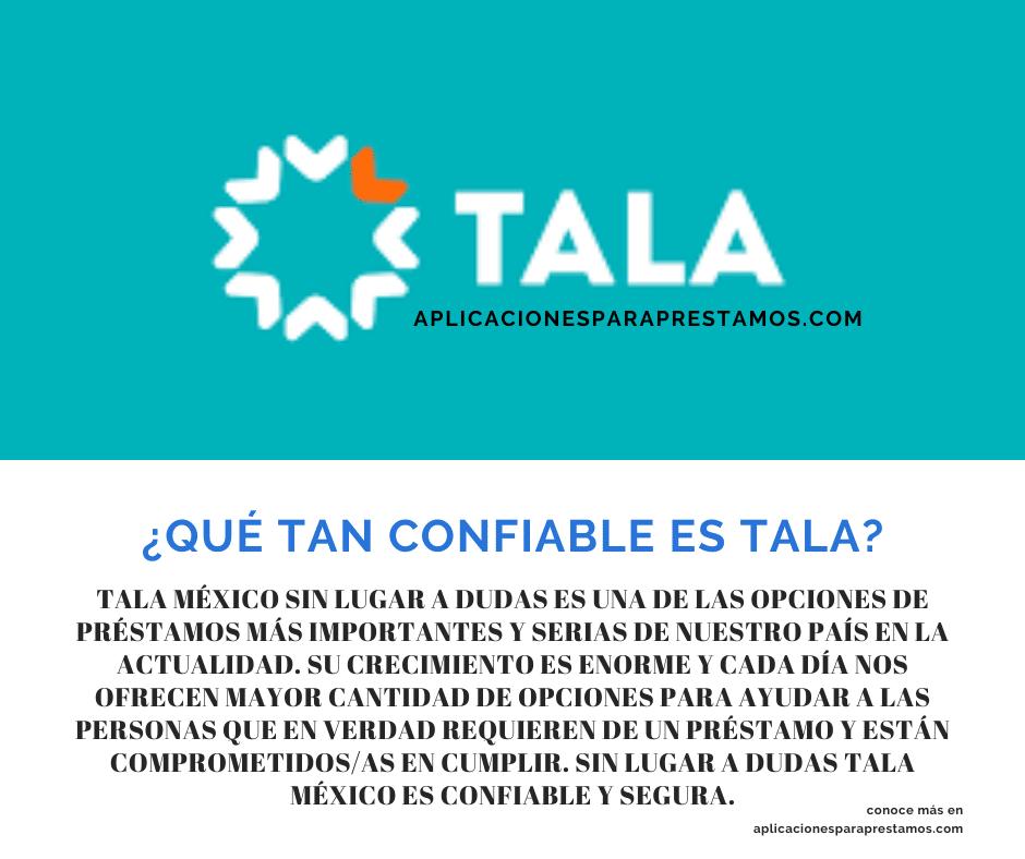 qué tan confiable es Tala México