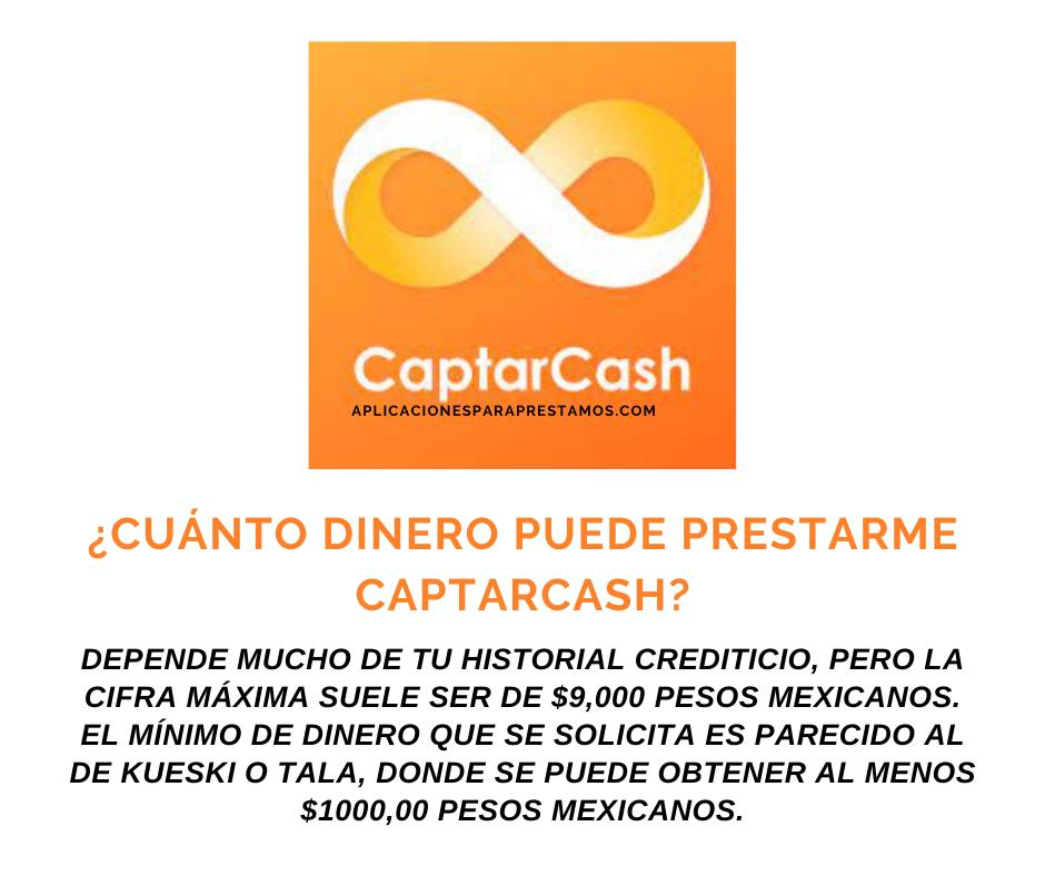 Cuánto dinero puedo pedir en CaptarCash