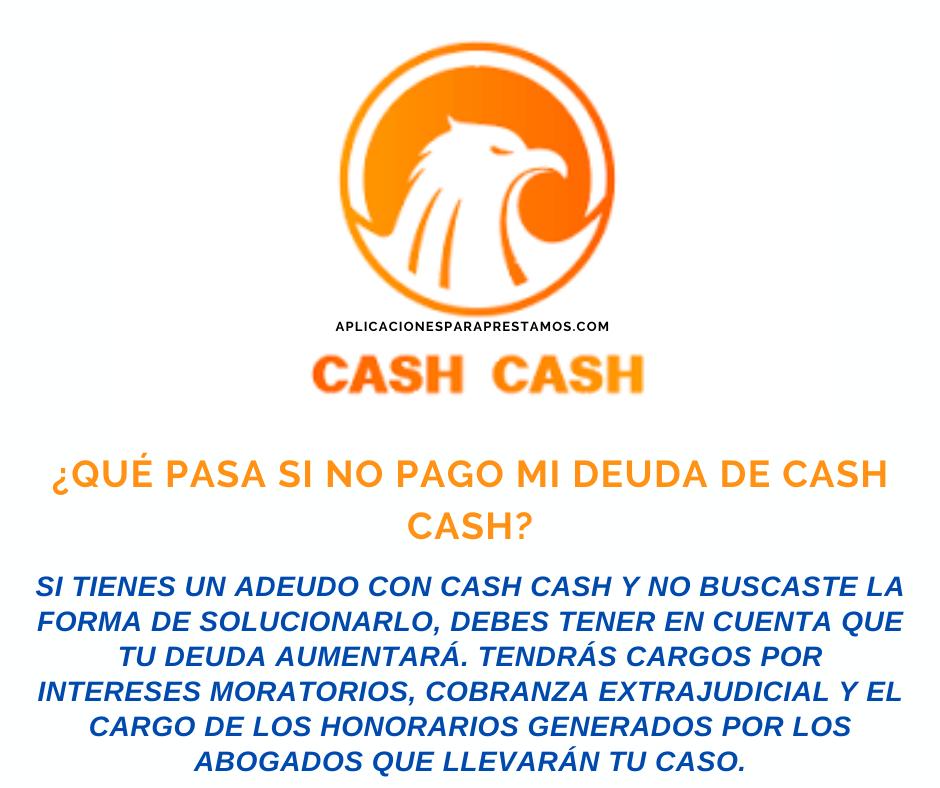 Qué pasa si no pago mi deuda de CashCash