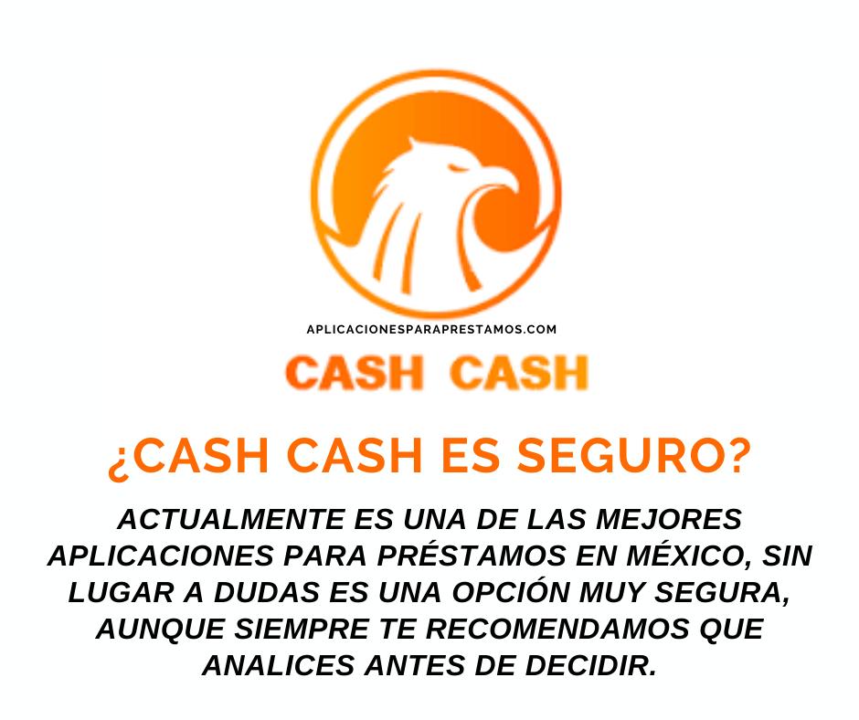 cash cash es seguro